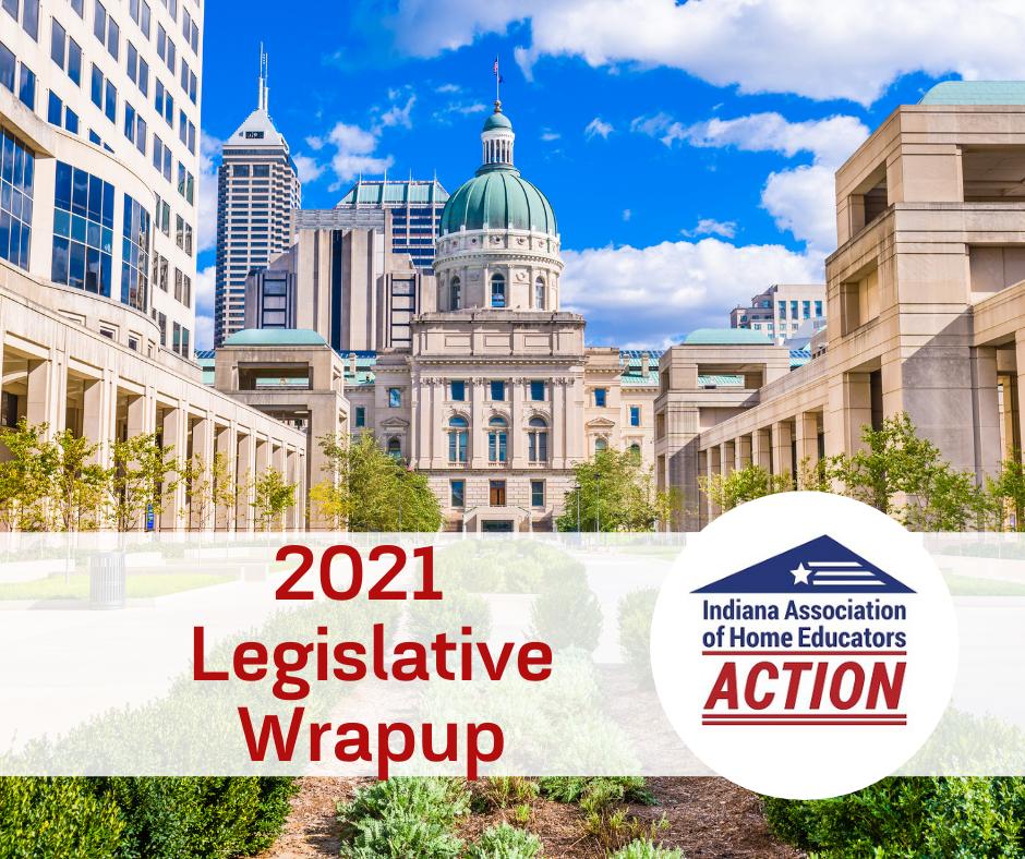 2021 Legislative Wrap-up